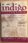 Carroll, Lee og Jan Tober: An Indingo Celebration