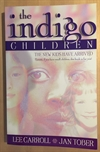 Carroll, Lee og Jan Tober: The Indigo Children